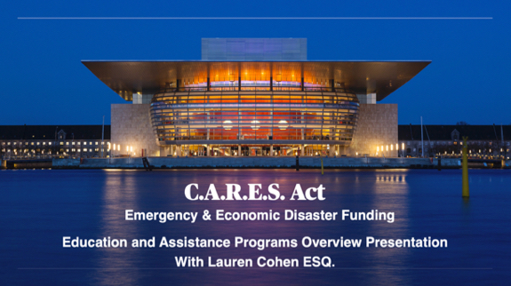 CARES Act Educational Overview, of Programs, Requirements and necessary Documentation.